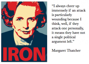 Thatcher dismissing personal attacks