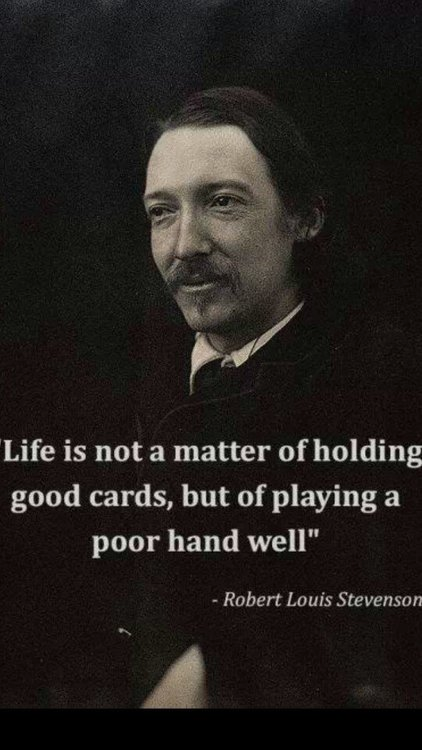 Robert Louis Stevenson on the cards of life