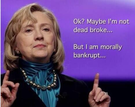 Hillary is morally bankrupt