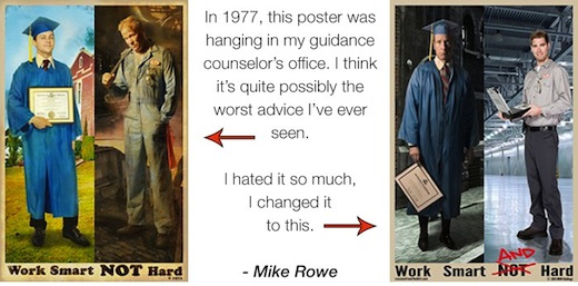 Mike Rowe about hard and smart work