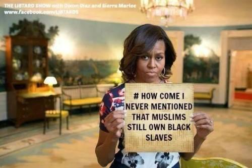 Muslims owned black slaves