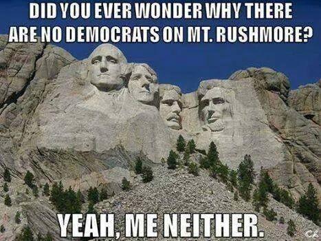 No Democrats on Mt. Rushmore