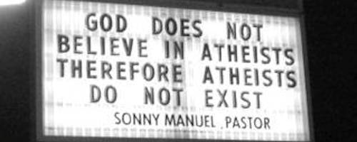 Atheists do not exist