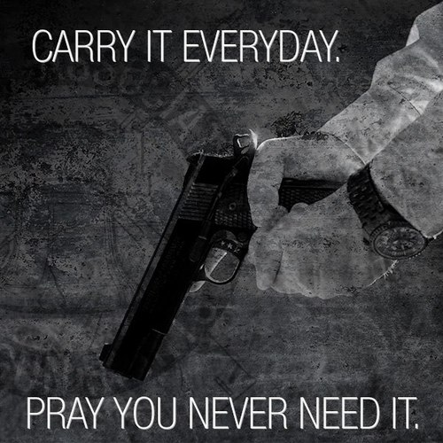 Carry gun and pray you never need it