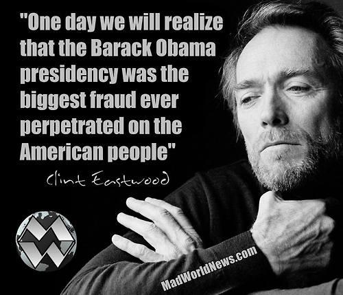 Clinton Eastwood on fraud of Obama presidency