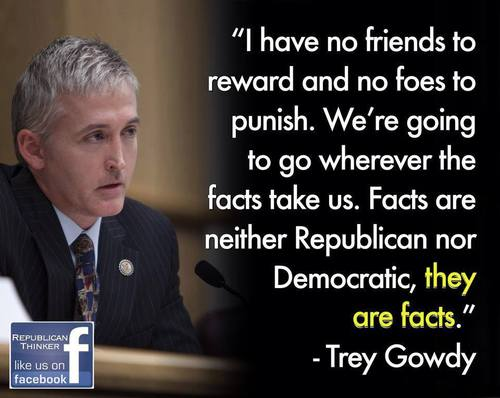 Gowdy owes fealty to facts