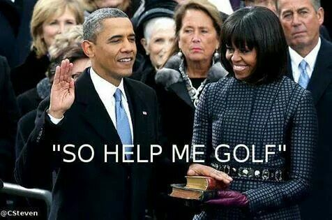 Obama so help me golf