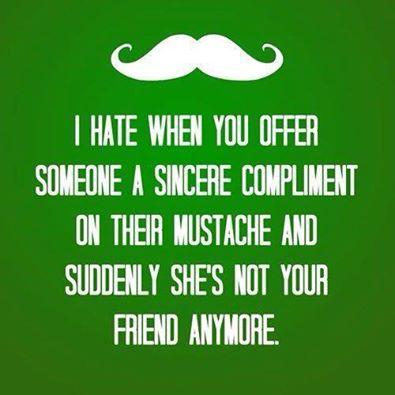 Sincere compliment on Mustache