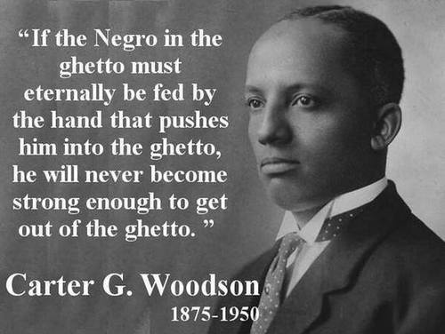 Carter G Woodson on the way welfare keeps blacks in the ghetto