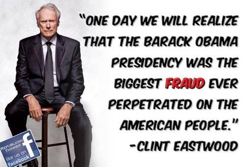 Clint Eastwood on fraud of Obama presidency