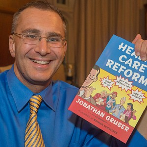 Jonathan Gruber Health Care Obamacare for Dummies