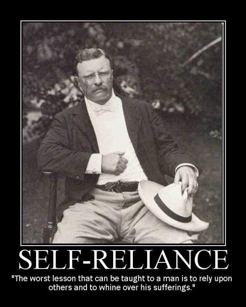 Teddy Roosevelt on self-reliance