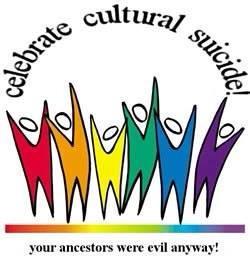 Celebrate cultural suicide