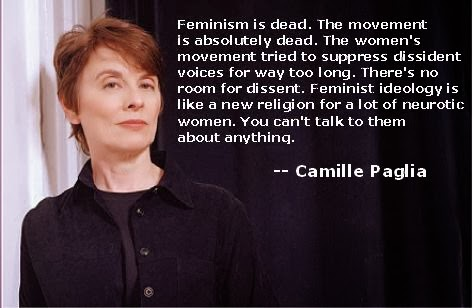 Camille Paglia on Feminism being dead