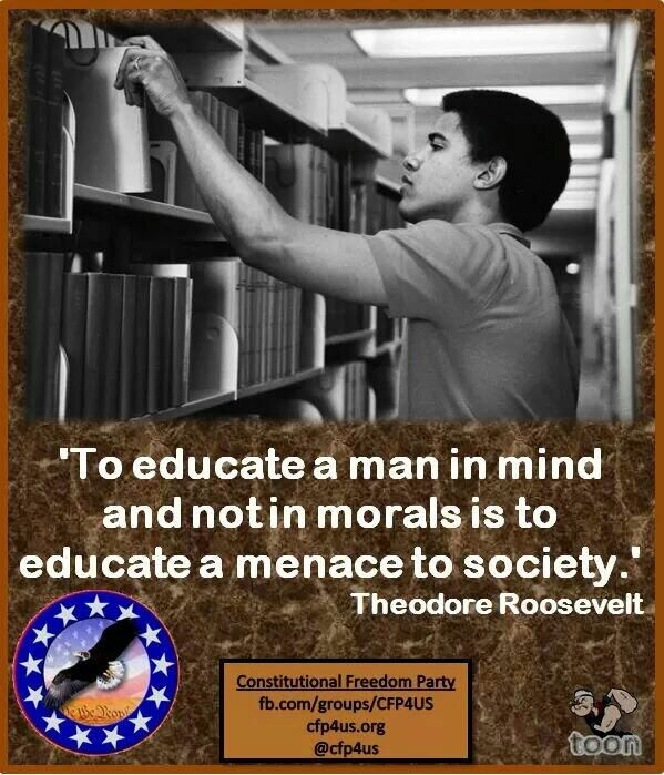 Roosevelt menance to educate in mind but not morals
