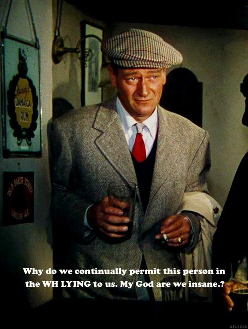 John Wayne on Obama's endless lies