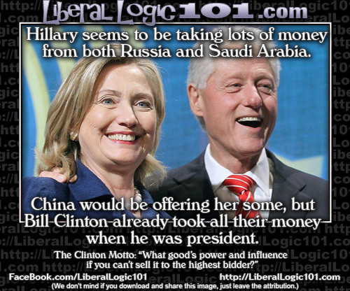 Clinton Bill Hillary China Russia Saudi Arabia