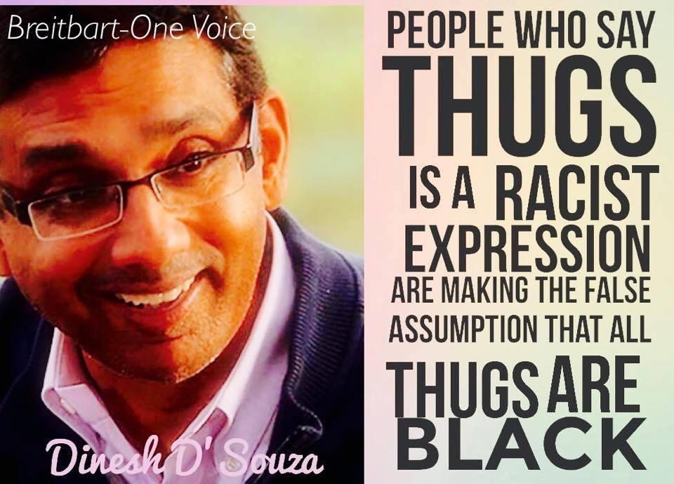 Dinesh D'Souza Thugs Black