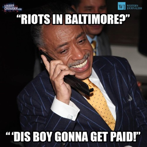 Sharpton Baltimore riots