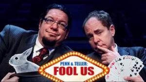 Penn and Teller fool us
