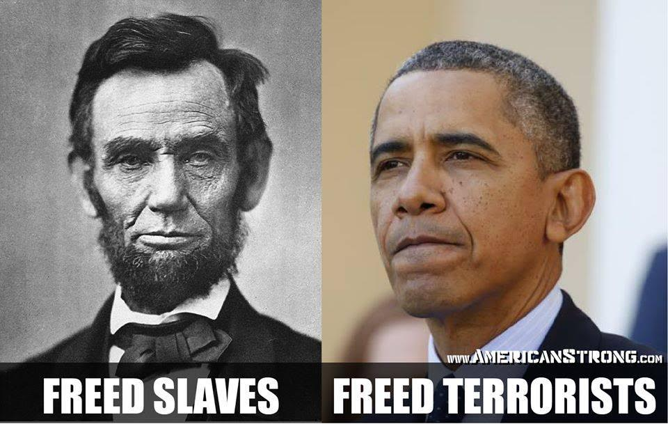 Lincoln freed slaves Obama frees terrorists