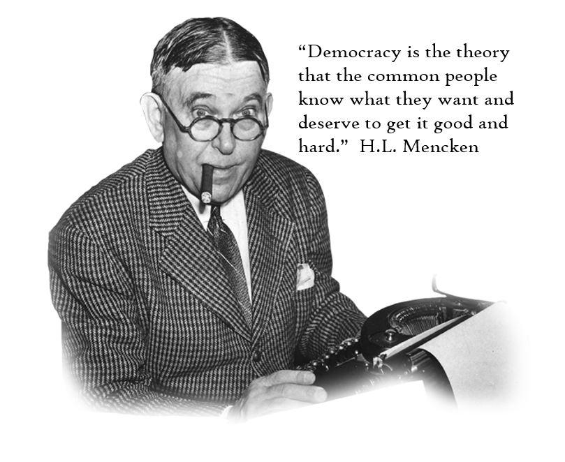 H.L. Mencken on Democracy