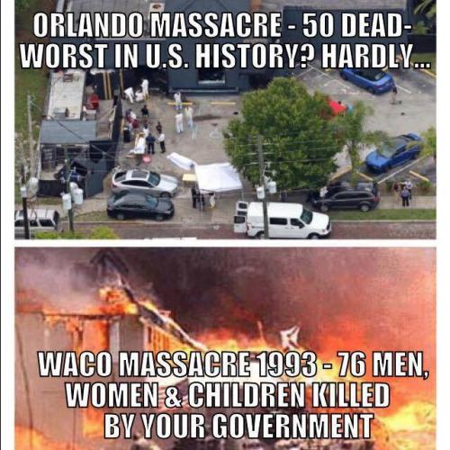 Government Waco not Orlando worse