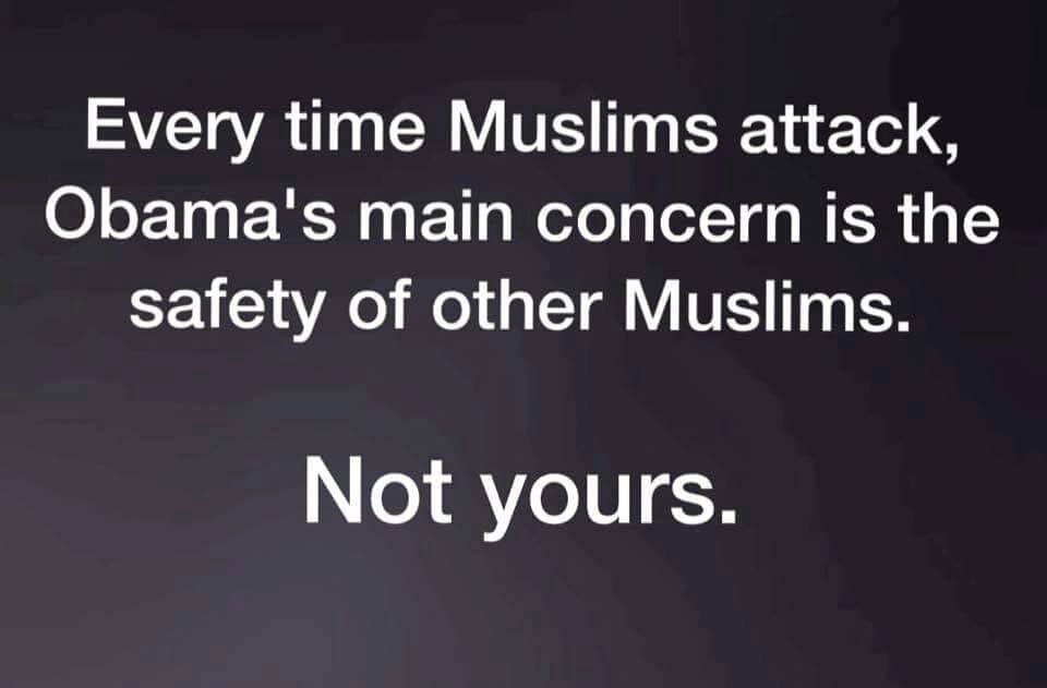 Obama cares about Muslims not Americans